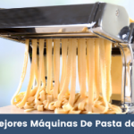 Las Mejores Máquinas De Pasta del 2021