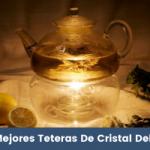 Las Mejores Teteras De Cristal Del 2021